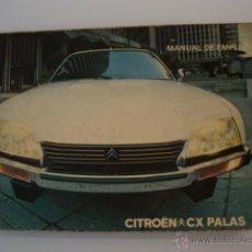 Automobili e Motociclette: MANUAL DE EMPLEO DE CITOEN CX PALAS 1978. Lote 44081379
