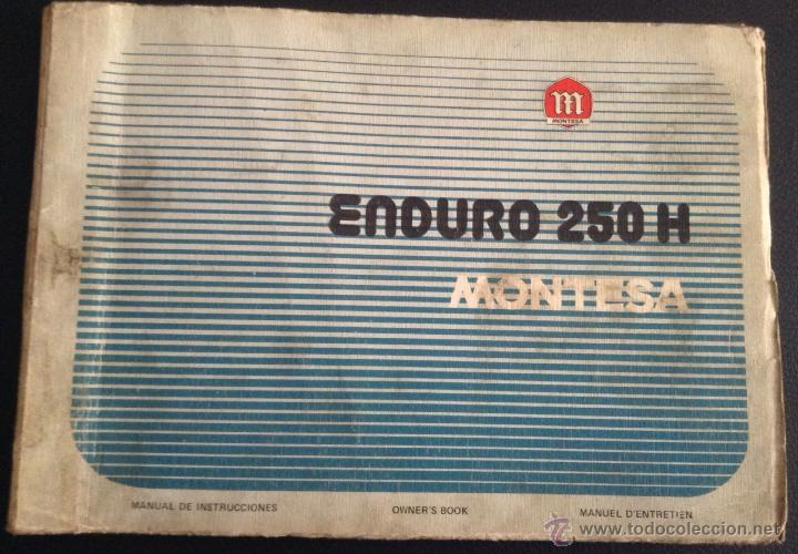 CATALOGO MANUAL ORIGINAL MONTESA ENDURO 250 H MOTOCICLETA MOTO (Coches y Motocicletas Antiguas y Clásicas - Catálogos, Publicidad y Libros de mecánica)