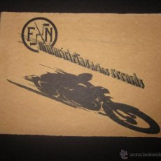 Coches y Motocicletas: CATALOGO MOTOCICLETAS DE LOS RECORDS- F N - FABRIQUENATIONALE D´ARMES DE GUERRE - AÑO 1928. Lote 44378449