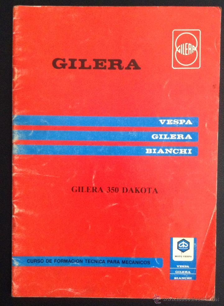 CATALOGO MANUAL CURSO DE FORMACION TECNICA PARA MECANICO GILERA 350 DAKOTA ORIGINAL (Coches y Motocicletas Antiguas y Clásicas - Catálogos, Publicidad y Libros de mecánica)