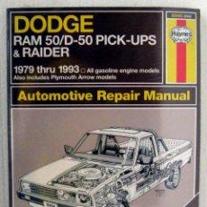Coches y Motocicletas: LIBRO DODGE RAM 50 1979 / 1993 - MANUAL DE TALLER Y MANTENIMIENTO. HAYNES. Lote 44704255
