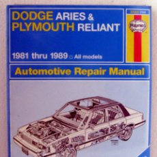 Coches y Motocicletas: LIBRO DODGE ARIES - PLYMOUTH RELIANT 1981 / 1989 - MANUAL DE TALLER Y MANTENIMIENTO. HAYNES. Lote 44704445