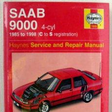 Coches y Motocicletas: LIBRO SAAB 9000 1985 / 1998 - MANUAL DE TALLER Y MANTENIMIENTO. HAYNES. Lote 44704591