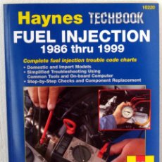 Coches y Motocicletas: LIBRO FUEL INJECTION - INYECCIÓN DE COMBUSTIBLE 1986 - 1999 MANUAL DE TALLER. HAYNES. Lote 44705610