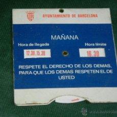 Coches y Motocicletas: ANTIGUO DISCO HORARIO CONTROL ESTACIONAMIENTO - AYUNTAMIENTO DE BARCELONA. Lote 44794371
