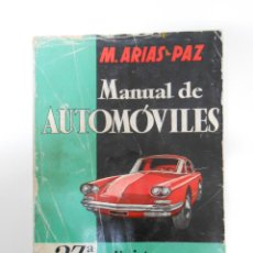 Coches y Motocicletas: ARIAS-PAZ, M. - MANUAL DEL AUTOMÓVILES 1960. 27ª EDICION. TDK202. Lote 44798004