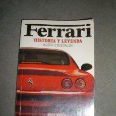 Coches y Motocicletas: LIBRO FERRARI, HISTORIA Y LEYENDA, 1997. Lote 45013507