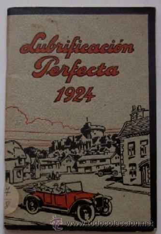 LUBRIFICACION PERFECTA 1924 (Coches y Motocicletas Antiguas y Clásicas - Catálogos, Publicidad y Libros de mecánica)