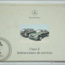 Coches y Motocicletas: LIBRO / MANUAL INSTRUCCIONES DE SERVICIO CLASE E, MERCEDES-BENZ - COCHES - MEDIDAS 21,5 X 15 CM. Lote 91684540