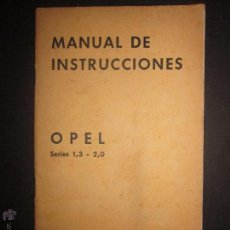 OPEL - SERIE 1,3-2,0 - - MANUAL DE INSTRUCCIONES - GENERAL MOTORS - AÑO 1935