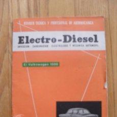 Coches y Motocicletas: ELECTRO DIESEL, EL VOLKSWAGEN 1500, NOVIEMBRE 1961, NUMERO 17. Lote 45414900