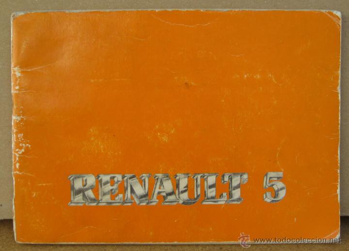 MANUAL INSTRUCCIONES RENAULT 5 DEL AÑO 1982 (Coches y Motocicletas Antiguas y Clásicas - Catálogos, Publicidad y Libros de mecánica)