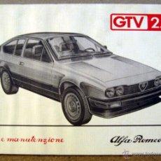 Coches y Motocicletas: MANUAL INSTRUCCIONES ALFA ROMEO GTV 2.0 DEL AÑO 1983. Lote 45714166