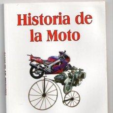 Coches y Motocicletas: HISTORIA DE LA MOTO, JOSÉ ANTONIO SOLÍS. Lote 45715142