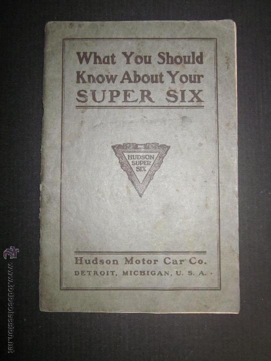 HUDSON SUPER SIX - LIBRO INSTRUCCIONES - (V-1301) (Coches y Motocicletas Antiguas y Clásicas - Catálogos, Publicidad y Libros de mecánica)