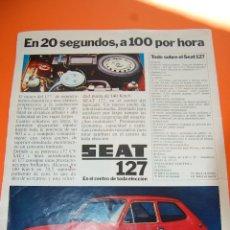 Coches y Motocicletas: PUBLICIDAD REVISTA 1972 - SEAT 127 . Lote 45892197