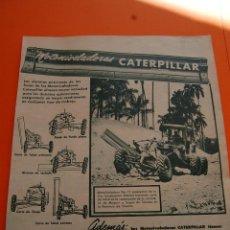Coches y Motocicletas: PUBLICIDAD REVISTA 1957 - CATERPILLAR - PUBLICIDAD DE CUBA . Lote 45892289