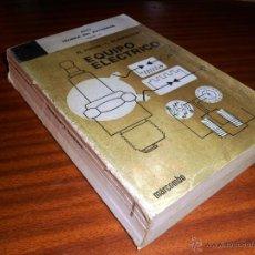 Coches y Motocicletas: TÉCNICA DEL AUTOMÓVIL TOMO IV. EQUIPO ELECTRICO. MARCOMBO. 2ª ED. 1971. VER ÍNDICE. Lote 45951169