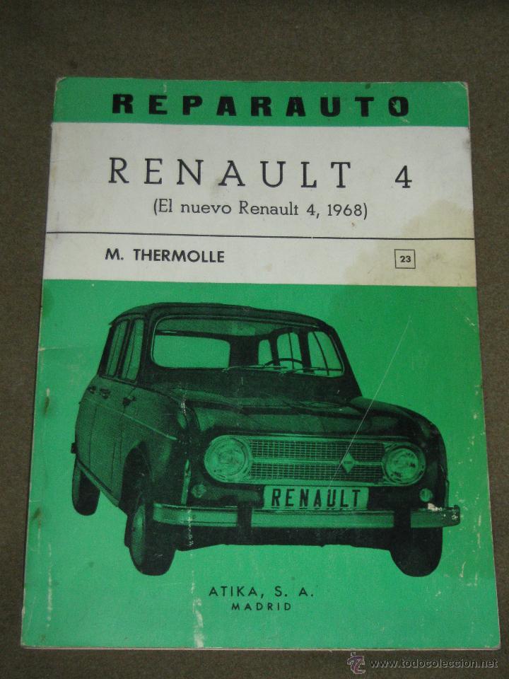 LIBRO CATALOGO REPARAUTO - RENAULT 4 1968 (Coches y Motocicletas Antiguas y Clásicas - Catálogos, Publicidad y Libros de mecánica)