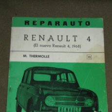 Coches y Motocicletas: LIBRO CATALOGO REPARAUTO - RENAULT 4 1968. Lote 46109495