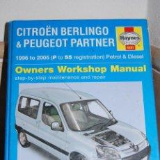 Coches y Motocicletas: OWNERS WORKSHOP MANUAL. CITROEN BERLINGO // PEUGEOT PARTHER. BUEN PRECIO!!! HAYNES. Lote 46167207