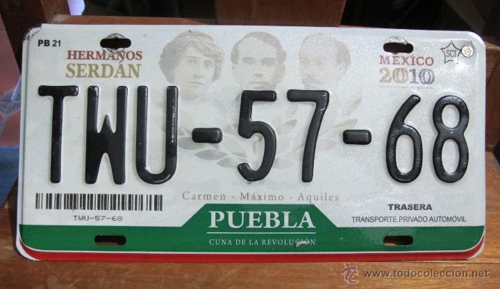 MATRICULA DE COCHE AUTENTICA DE PUEBLA MEXICO AÑOS 2000´S (Coches y Motocicletas Antiguas y Clásicas - Catálogos, Publicidad y Libros de mecánica)