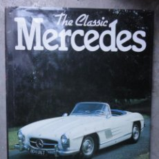 Coches y Motocicletas: LIBRO AUTOMOVIL THE CLASSIC MERCEDES 1988. Lote 46558001