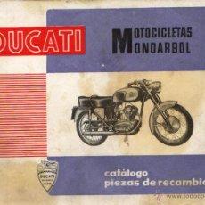 Coches y Motocicletas: CATÁLOGO DE PIEZAS DE RECAMBIO DE DUCATI MONOÁRBOL - ORIGINAL. Lote 46728368