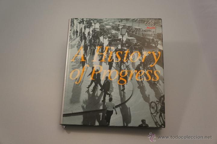 AUDI (A HISTORY OF PROGRESS) 2001 (Coches y Motocicletas Antiguas y Clásicas - Catálogos, Publicidad y Libros de mecánica)