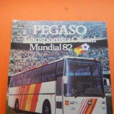 Coches y Motocicletas: PUBLICIDAD 1982 - COLECCION COCHES - PEGASO - PEGASO TRANSPORTISTA OFICIAL MUNDIAL FUTBOL ESPAÑA 82. Lote 46917353