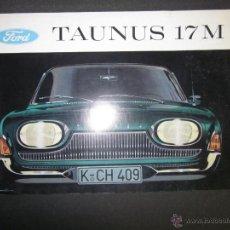 Coches y Motocicletas: CATALOGO FORD TAUNUS 17 M - (V- 1650). Lote 46975448