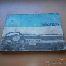 Coches y Motocicletas: MANUAL SIMCA 1300. Lote 47006599