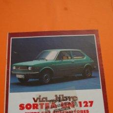 Coches y Motocicletas: PUBLICIDAD 1978 - COLECCION COCHES - SEAT - SORTEO SEAT 127. Lote 47019766