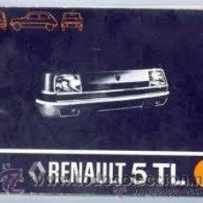 Coches y Motocicletas: RENAULT 5 TL - MANUAL USUARIO ORIGINAL- 1977. Lote 47052094