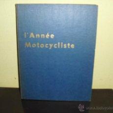 Coches y Motocicletas: L'ANNÉE MOTOCYCLISTE Nº 6 AÑO 1974 - 1975. Lote 47200511