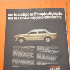 Coches y Motocicletas: PUBLICIDAD 1982 - COLECCION COCHES - LEYLAND ESPAÑA - TRIUMPH ACCLAIM HLS. Lote 47365053