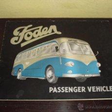 Coches y Motocicletas: FODEN - PASSENGER VEHICLES - CATÁLOGO ORIGINAL - 1962-. Lote 47366846