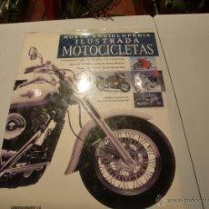 Coches y Motocicletas: NUEVA ENCICLOPEDIA ILUSTRADA MOTOCICLETA. GRAN TAMAÑO 560 PAGINAS. Lote 47381556