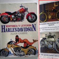 Coches y Motocicletas: HARLEY DAVIDSON HISTORIA Y LEYENDA - MUY ILUSTRADO - MOTOS MÍTICAS FOTOS MOTO TRANSPORTE - LIBRO. Lote 47477978