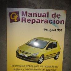 Coches y Motocicletas: MANUAL TALLER Y TIEMPOS REPARACION AUTOMOVIL PEUGEOT 307. Lote 47500546
