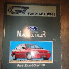 Coches y Motocicletas - MANUAL TALLER guia de tasaciones FORD ESCORT ORION 91 FEBRERO 1992 - 47537951