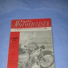 Coches y Motocicletas: ANTIGUA *ESPAÑA MOTOCICLISTA* EDITADA POR MOTORISTAS PARA MOTORISTAS Nº 64 DEL AÑO 1957. Lote 47597291