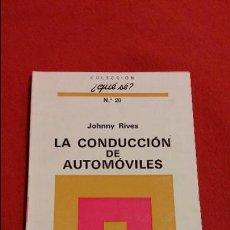 Coches y Motocicletas: LA CONDUCCIÓN DE AUTOMÓVILES DE JOHNNY RIVES AÑO 1971. Lote 47637097