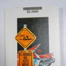 Coches y Motocicletas: EL MUNDO DEL AUTOMÓVIL. - EL PAÍS 1989. TDK261. Lote 47719447