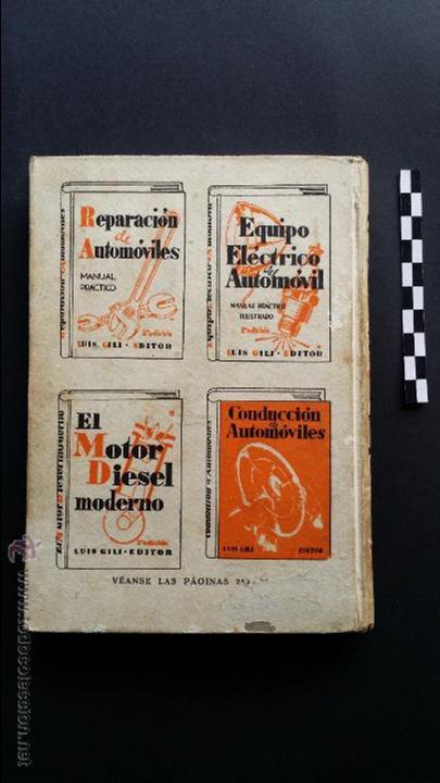 Coches y Motocicletas: Manual del automóvil, descripción completa en lenguaje sencillo. Ed. Luís Gili, 1940. - Foto 3 - 47763542