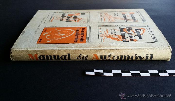 Coches y Motocicletas: Manual del automóvil, descripción completa en lenguaje sencillo. Ed. Luís Gili, 1940. - Foto 4 - 47763542