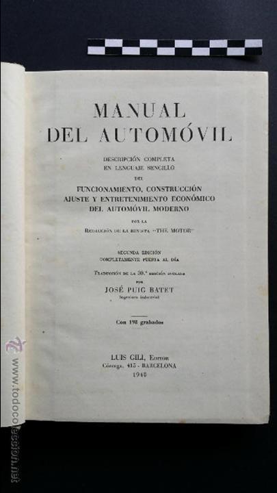 Coches y Motocicletas: Manual del automóvil, descripción completa en lenguaje sencillo. Ed. Luís Gili, 1940. - Foto 5 - 47763542