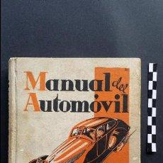 Cars and Motorcycles - Manual del automóvil, descripción completa en lenguaje sencillo. Ed. Luís Gili, 1940. - 47763542