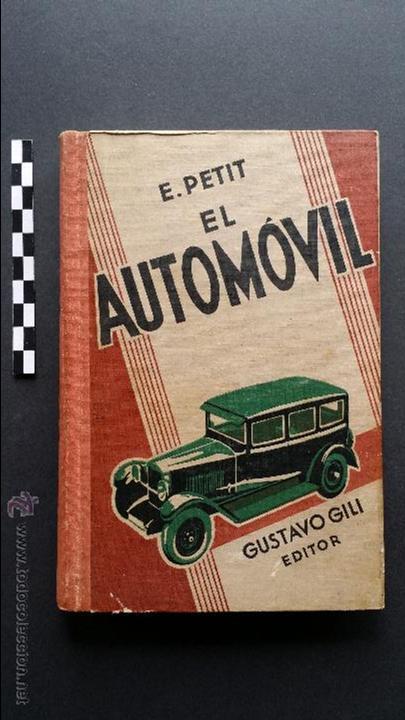 EL AUTOMÓVIL, EDITOR GUSTAVO GILI DE 1932. (Coches y Motocicletas Antiguas y Clásicas - Catálogos, Publicidad y Libros de mecánica)