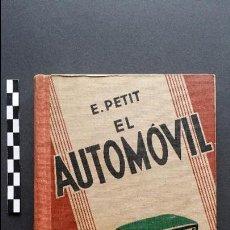 Cars and Motorcycles - El automóvil, editor Gustavo Gili de 1932. - 47957298